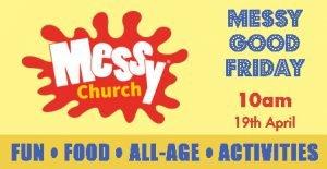 thumbnail of Messy Good Friday 190419 advert FB